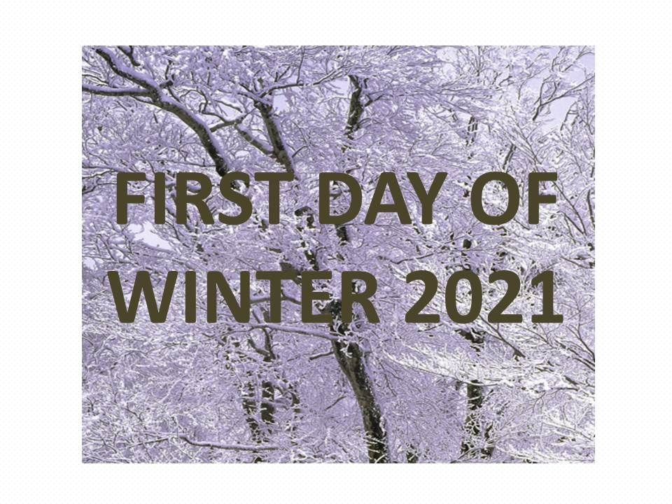first day of winter 2021 official date time