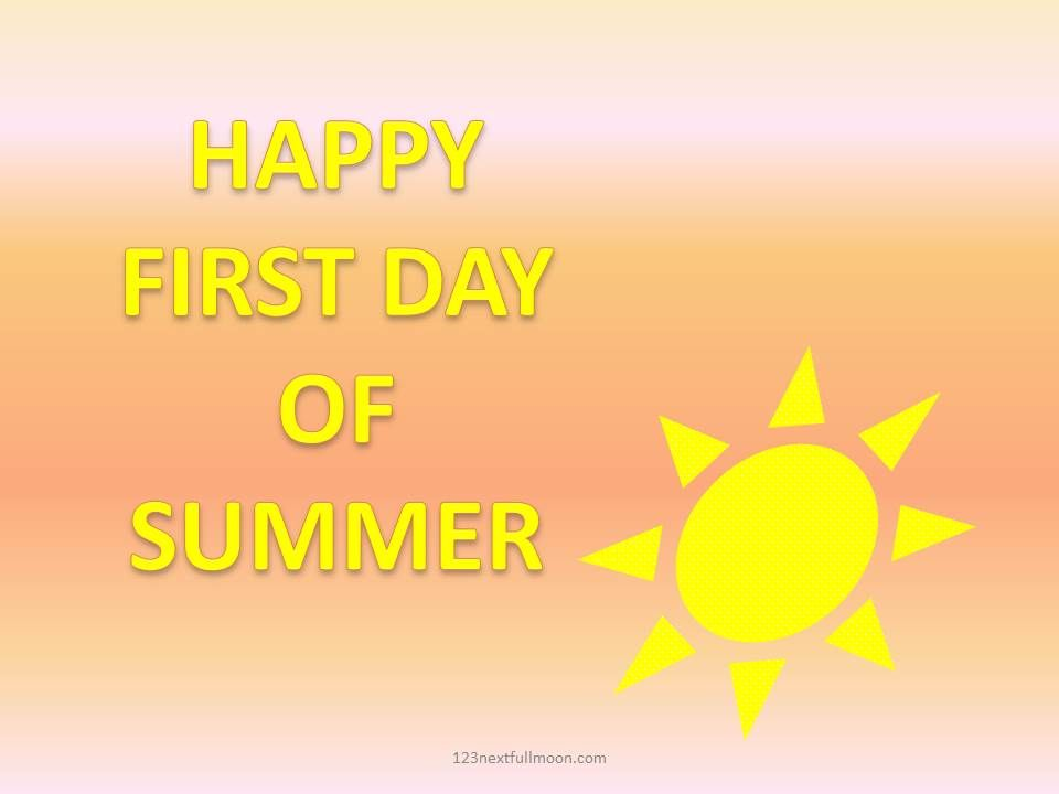 official first day of summer 2021 - wish  happy first day of summer