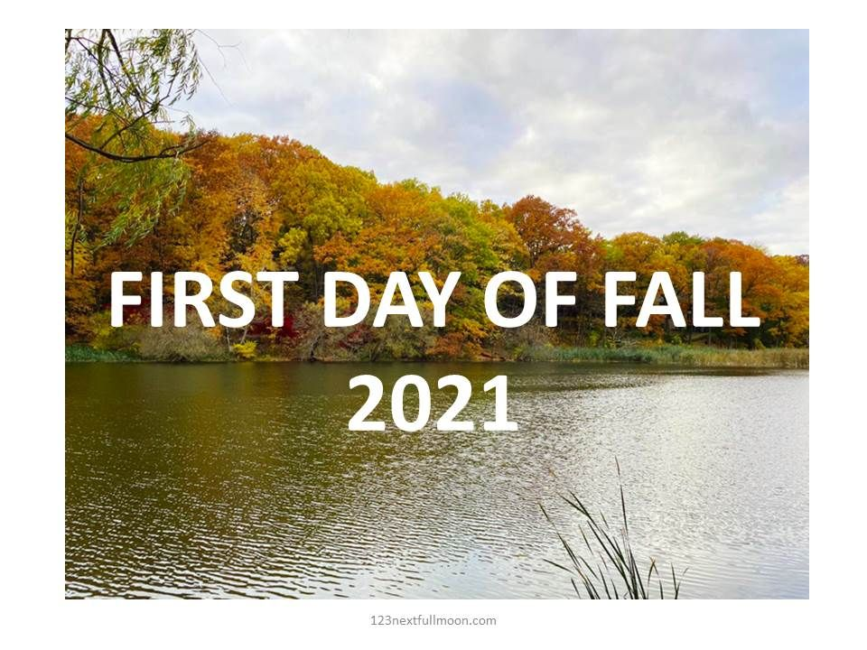 first day of fall 2021 USA Canada