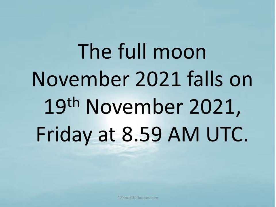This image has an empty alt attribute; its file name is NOVEMBER-FULL-MOON-2021-UTC.jpg