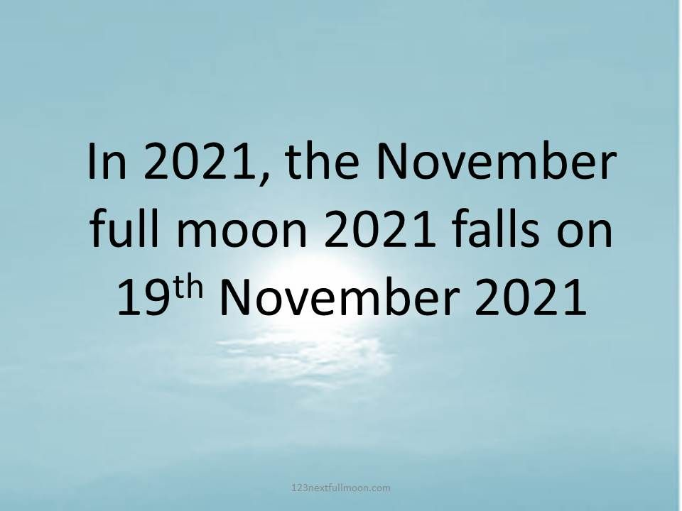 This image has an empty alt attribute; its file name is when-is-full-moon-in-november-2021.jpg